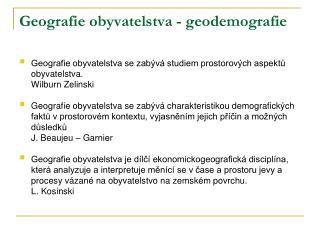 Geografie obyvatelstva - geodemografie