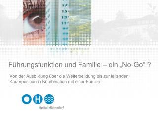 """Führungsfunktion und Familie – ein """"No-Go"""" ?"""