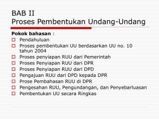 BAB II  Proses Pembentukan Undang-Undang