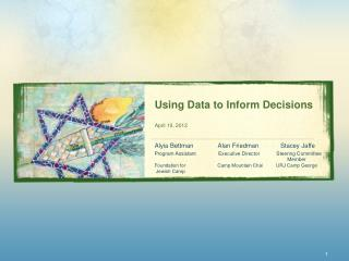 Using Data to Inform Decisions