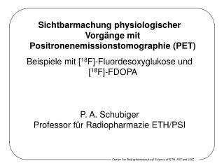 Center for Radiopharmaceutical Science  of ETH, PSI and USZ