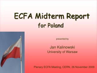 ECFA Midterm Report for Poland