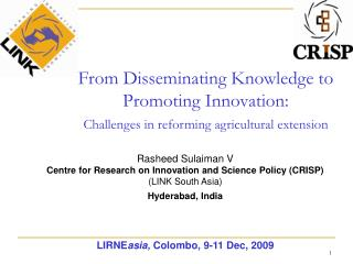 Rasheed Sulaiman V Centre for Research on Innovation and Science Policy (CRISP) (LINK South Asia)