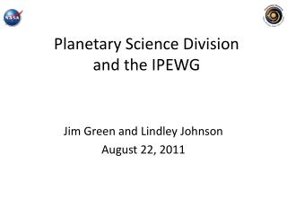 Planetary Science Division  and the IPEWG