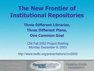 The New Frontier of Institutional Repositories