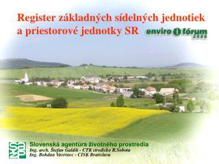 Register základných sídelných jednotiek a priestorové jednotky SR