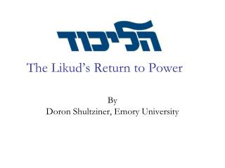 The Likud�s Return to Power