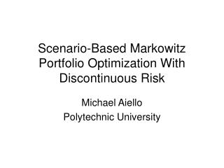 Scenario-Based Markowitz Portfolio Optimization With Discontinuous Risk