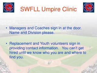 SWFLL Umpire Clinic
