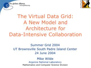The Virtual Data Grid: A New Model and Architecture for Data-Intensive Collaboration