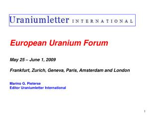 European Uranium Forum May 25 – June 1, 2009