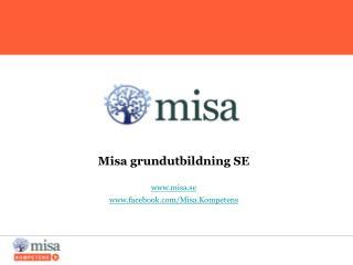 Misa grundutbildning SE misa.se facebook/Misa.Kompetens