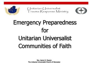 Emergency Preparedness for  Unitarian Universalist Communities of Faith