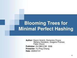 Blooming Trees for Minimal Perfect Hashing