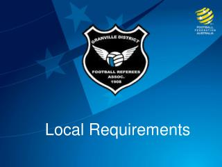 Local Requirements