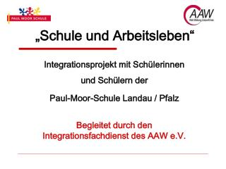 """""""Schule und Arbeitsleben"""""""