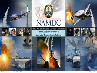 The Navy Update and Role in  Integrated Air and Missile Defense