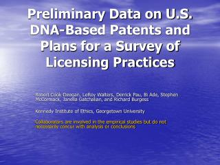 Preliminary Data on U.S. DNA-Based Patents and Plans for a Survey of Licensing Practices