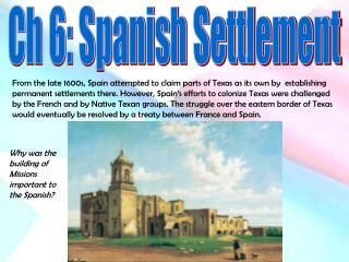 Ch 6: Spanish Settlement