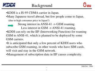 KDDI is a IS-95 CDMA carrier in Japan.