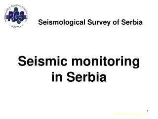 Seismic monitoring in Serbia