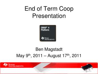 End of Term Coop Presentation