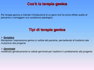 Cos'è la terapia genica