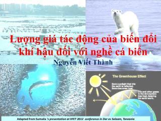 Lượng giá tác động của biến đổi khí hậu đối với nghề cá biển Nguyễn Viết Thành