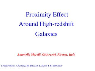 Proximity Effect Around High-redshift Galaxies