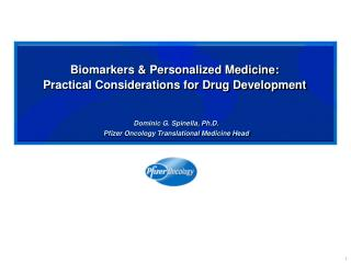 Biomarkers  Personalized Medicine: Practical Considerations for Drug Development