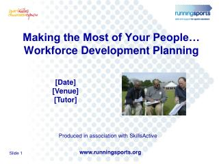 Making the Most of Your People  Workforce Development Planning