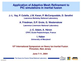 Application of Adaptive Mesh Refinement to  PIC simulations in inertial fusion