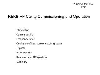 KEKB RF Cavity Commissioning and Operation