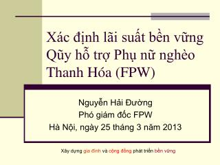 X�c ??nh l�i su?t b?n v?ng Q?y h? tr? Ph? n? ngh�o Thanh H�a (FPW)
