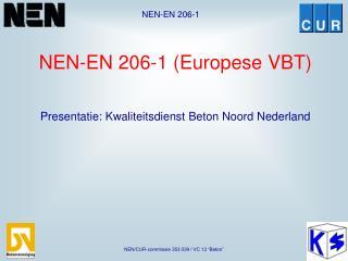 NEN-EN 206-1 (Europese VBT)
