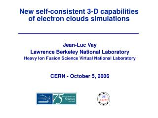 New self-consistent 3-D capabilities  of electron clouds simulations