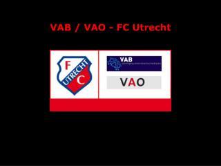 VAB / VAO - FC Utrecht