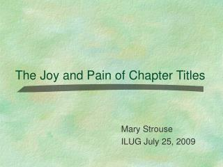 The Joy and Pain of Chapter Titles