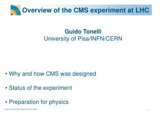 Overview of the CMS experiment at LHC