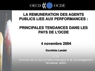 LA REMUNERATION DES AGENTS PUBLICS LIEE AUX PERFORMANCES :   PRINCIPALES TENDANCES DANS LES PAYS DE L OCDE