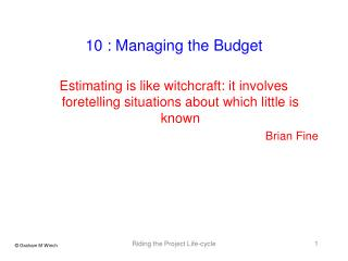 10 : Managing the Budget