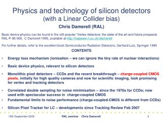 Physics and technology of silicon detectors with a Linear Collider bias