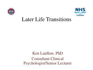 Later Life Transitions