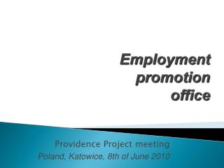 Employment  promotion  office
