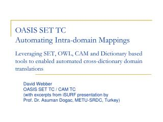 David Webber OASIS SET TC / CAM TC (with excerpts from iSURF presentation by