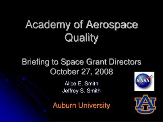 Academy of Aerospace Quality Briefing to Space Grant  Directors October 27, 2008