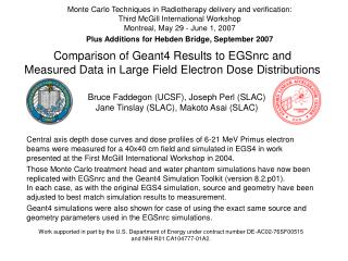 Comparison of Geant4 Results to EGSnrc and Measured Data in Large Field Electron Dose Distributions