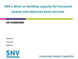 SNV's Work on Building capacity for increased income and improved basic services