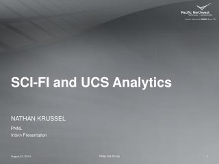SCI-FI and UCS Analytics