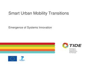 Smart Urban Mobility Transitions
